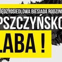 Międzyosiedlowa Biesiada Rodzinna - Pszczyńsko Laba